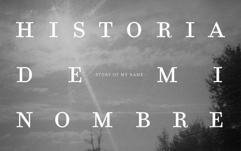 Afiche película Historia de mi nombre